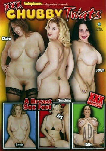 Chubby Twats – Ava, Claire, Devyn Devine, Kitty Lee, Roxie, Sunshine