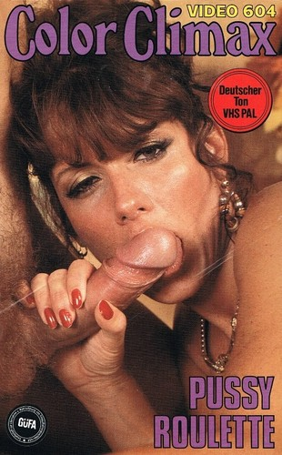 Color Climax Video 604 - Pussy Roulette (1980s) VHSRip
