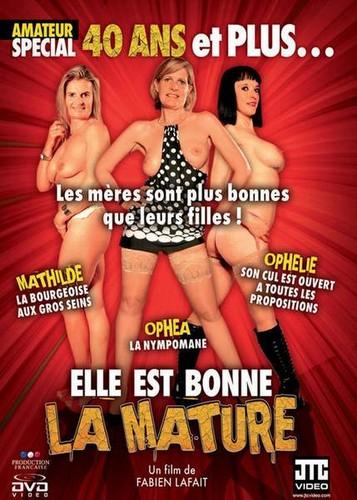 XXX Elle Est Bonne La Mature (2010)
